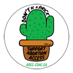 DON'T BE A PRICK - SUPPORT ABORTION ACCESS